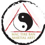 Mac Tire Ban Martial Arts